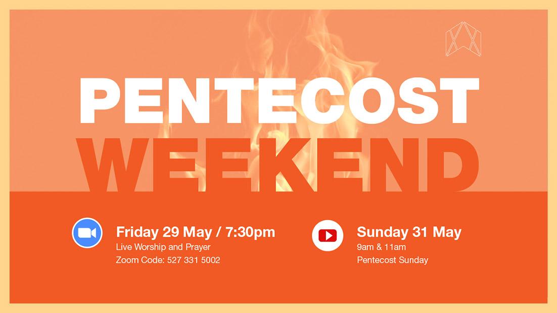 Live Worship and Prayer - Pentecost Weekend